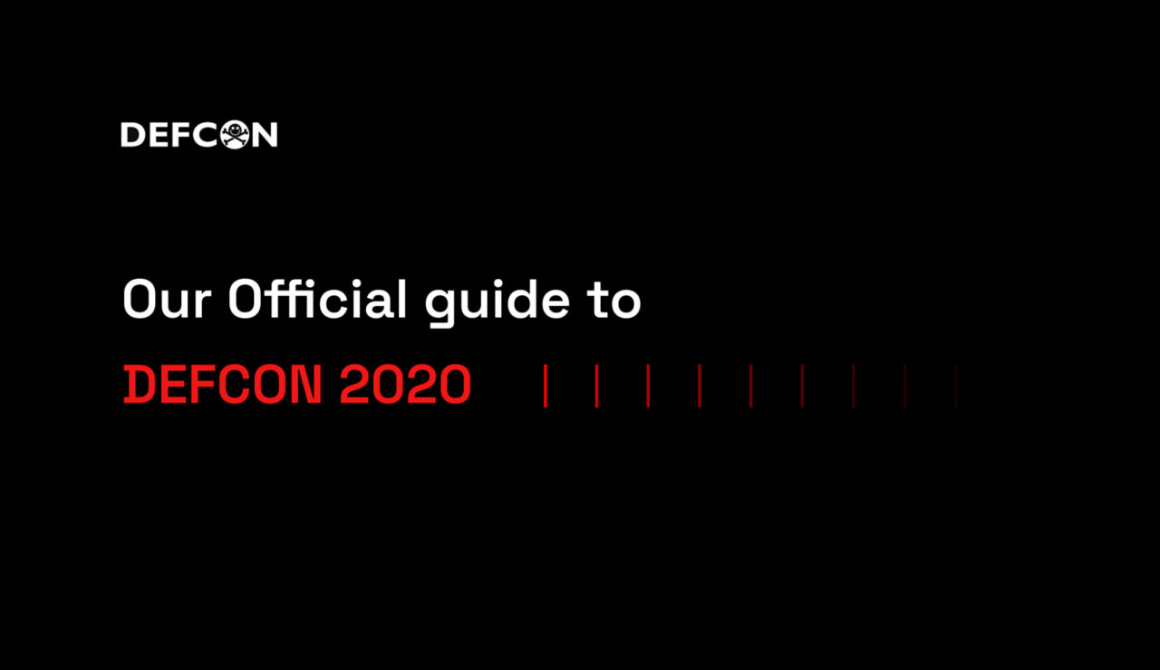 Our official guide to defcon 2020