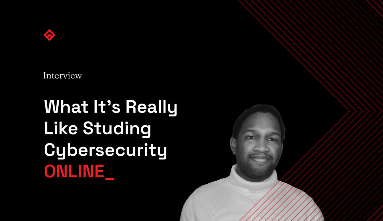 What it is really like to study cybersecurity online