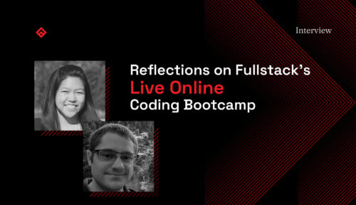 Reflections on Fullstack Live Online Coding Bootcamp